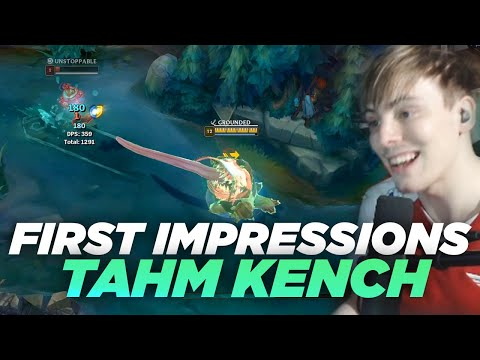 LS   TAHM KENCH REWORK First Impressions