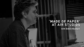 'Made of Paper' at Air Studios with Simon Hanhart // Focusrite Pro