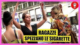 Ragazze Spezzano Le Sigarette alla Gente - [Esperimento Sociale] - theShow