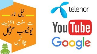 Telenor Free Unlimited Internet Free Youtube And Google 2018