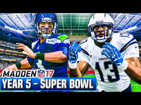Madden 17 Chargers Franchise Year 5 - Super Bowl 55 vs Seahawks | Ep.116