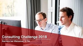 Consulting Challenge 2018   Weissman & Cie.   ZU