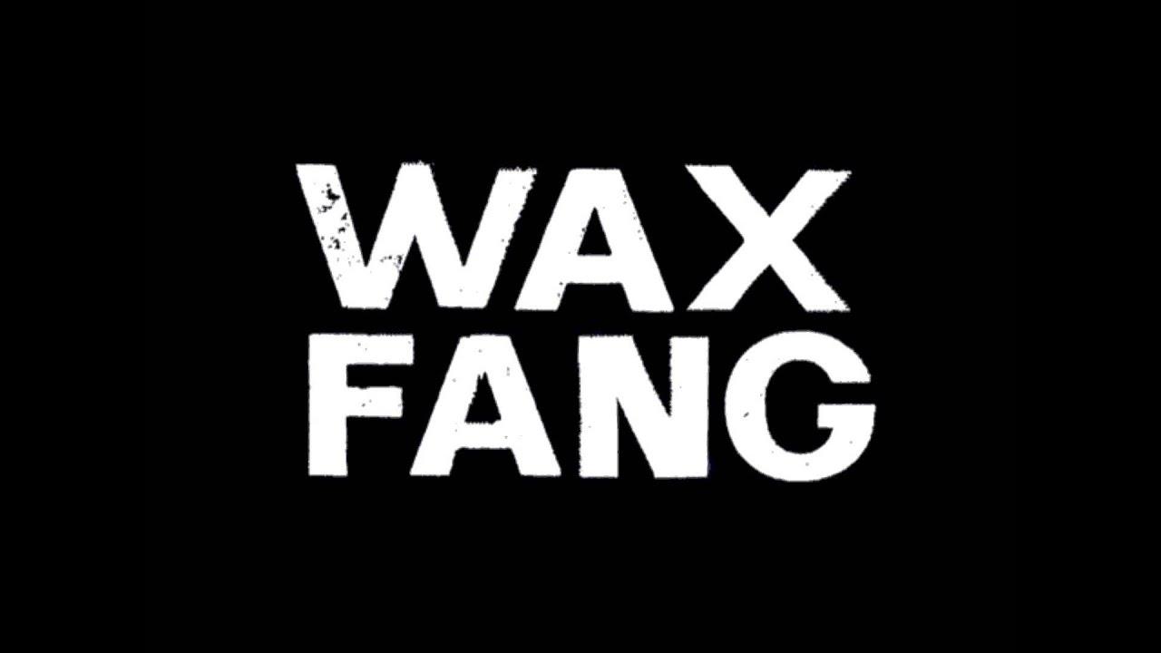 Wax Fang Quot Majestic Quot Youtube