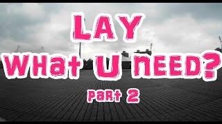 LAY 張藝興 (EXO) what U need? Part 2 分解動作舞蹈教學 /dance tutorial/振り付け//踊ってみた /dance cover/practice/Lesson