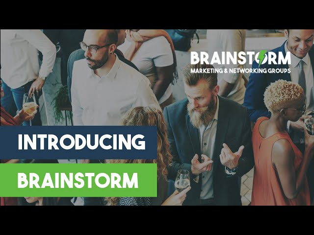 Business Networking Groups - Introducing Brainstorm Marketing and Networking Group