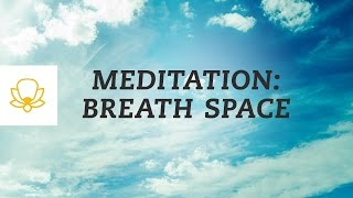 The Three-Minute Breathing Space Meditation