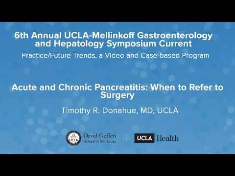 Acute and Chronic Pancreatitis – Timothy R. Donahue, MD | UCLA Digestive Diseases
