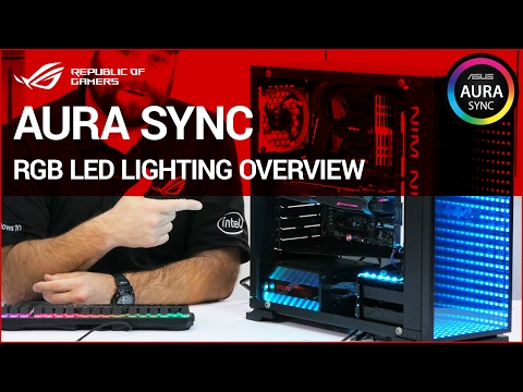 Z270 How to: AURA SYNC RGB LED lighting Overview - YouTube