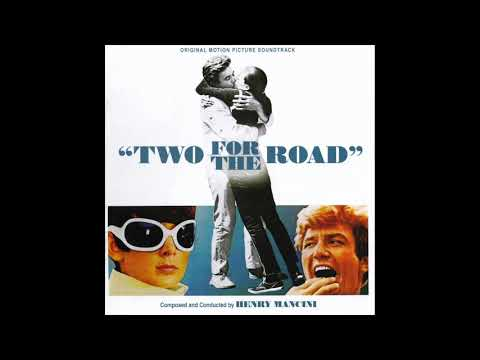 Two For The Road | Soundtrack Suite (Henry Mancini)
