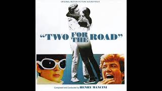 Two For The Road   Soundtrack Suite (Henry Mancini)