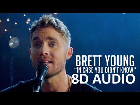 8D AUDIO In Case You Didnt Know  Brett Young