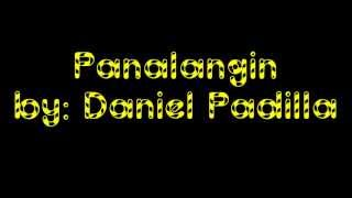 Repeat youtube video Panalangin - Daniel Padilla