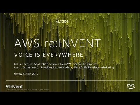 AWS re:Invent 2017: NEW LAUNCH! Building Alexa Skills for Businesses (ALX204)