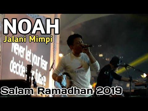 NOAH - Jalani Mimpi | Salam Ramadhan 2019 | Summarecon Mall Bekasi
