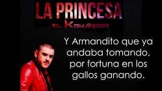 La princesa-El Komander 2014 LETRA