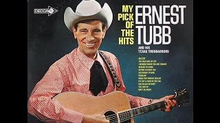 Ernest Tubb  ~  My Pick Of The Hits