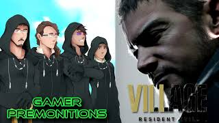 Gamer Premonitions #24 - Resident Evil Village