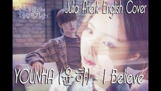 Gambar cover YOUNHA (윤하) - I Believe   Julia Atlerk English Cover