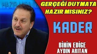 Gerçeği Duymaya Hazır Mısınız? (KADER) - Bihin Edige & Aydın Arıtan - KRT TV