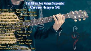 Full Album Pop Melayu Terpopuler Cover Gayo91