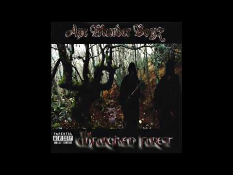 The Unforgiven Forest by Axe Murder Boyz [Full Album]