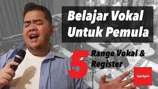 Belajar Vokal Untuk Pemula 5/10 - Range Vokal