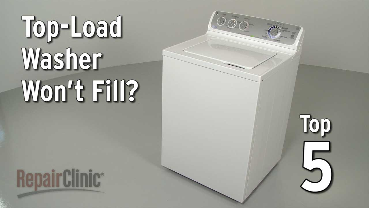 Top Load Washer Won T Fill Washing Machine Troubleshooting