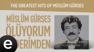 Ölüyorum Kederimden (Müslüm Gürses) Official Audio #ölüyorumkederimden #müslümgürses - Esen Müzik Video
