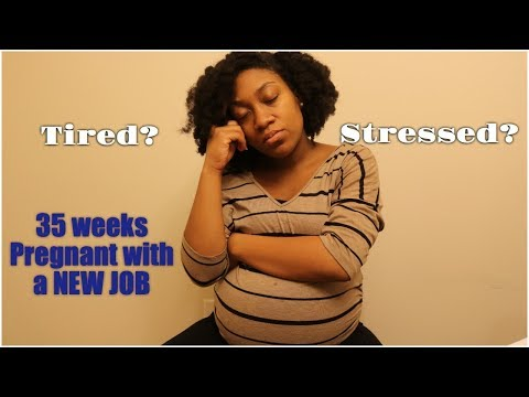35 WEEKS PREGNANT STARTING A NEW JOB || 1 CM DIALATED
