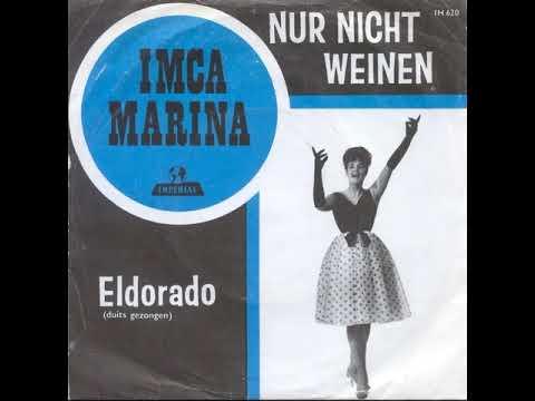 Imca Marina - Nur Nicht Weinen