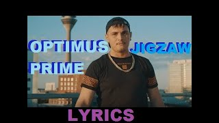 "Lyrics zu ""OPTIMUS PRIME - JIGZAW"""