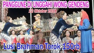 Lusi Brahman Musuh Wong Gendeng 12 10 2018