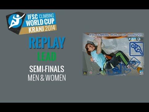 IFSC Climbing World Cup Kranj 2014 - Lead - Semi-finals - Men/Women