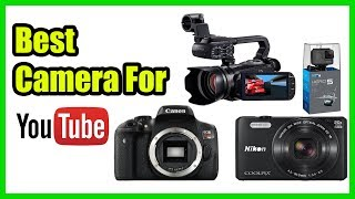 ▶️TOP 10: Best Camera For YouTube 2018