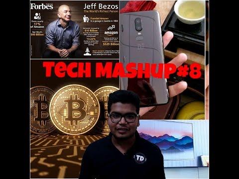 Tech News Mashup#8 Bitcoin, richest person, samsung magic tv, one+ 6, redmi 5