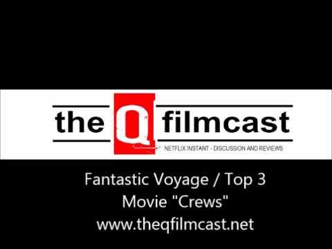 REVIEW: Fantastic Voyage (1966) / Top 3 Movie Crews