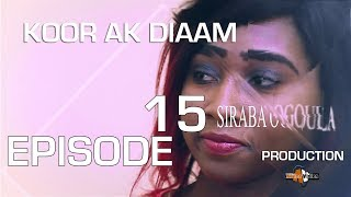 KOOR AK DIAAM EPISODE 15