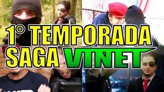 Especial Colônia Contra-Ataca: 1° Temporada Saga Vinet