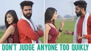 Don't Judge Anyone Too Quickly | Karamjale | Dheeraj Dixit | Desi People