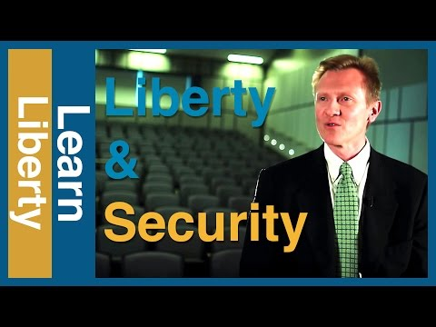 Is There A Trade Off Between Liberty & Security | Learn Liberty