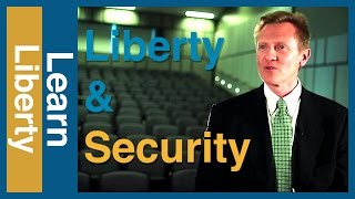Is There A Trade Off Between Liberty & Security   Learn Liberty