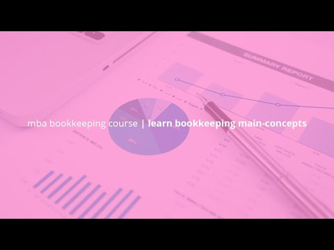 mba-bookkeeping-course-|-learn-bookkeeping-main-concepts