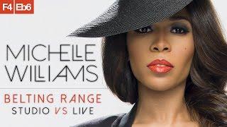 Michelle Williams' Belting Range in 1 Minute [F4-Eb6]