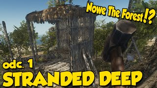 Nowe The Forest!? - Stranded Deep #1 [Let