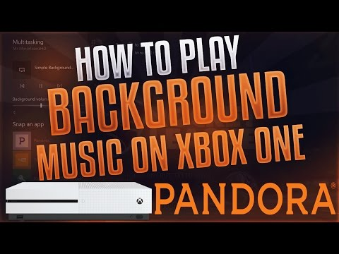 PANDORA NOW HAS BACKGROUND MUSIC!! [XBOX ONE]