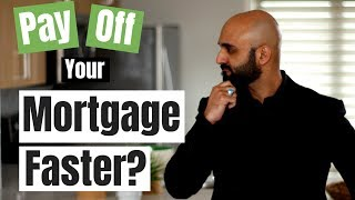 How to pay off your mortgage faster in Canada (and should you do it?)