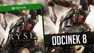 #8 Zagrajmy w Ryse: Son of Rome - Rozdział 5 (Boss: Glott) - XBOX ONE (Gameplay PL)