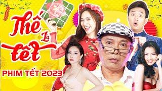 """Phim Chiếu Mùng 1 Tết 2021 """" Thế Là Tết Full HD """" Phim Tết 2021 Chiếu Rạp Việt Nam Mới Hay Nhất"""