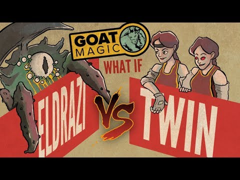 "GOAT Magic: ""What if?"" Modern - Eldrazi vs. Twin"