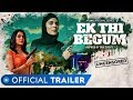 'Ek Thi Begum' Cast, Wiki, Story, Real Name, Release Date MX Player Web Series | AllBioWiki